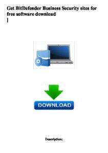 Get BitDefender Business Security sites for free software download ]