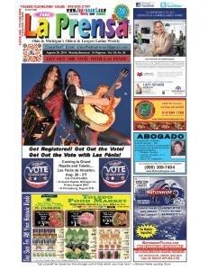 GET OUT THE VOTE WITH LAS FENIX! FREE! Ohio & Michigan s Oldest & Largest Latino Weekly