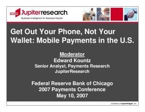 Get Out Your Phone, Not Your Wallet: Mobile Payments in the U.S