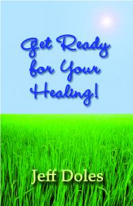 Get Ready for Your Healing!