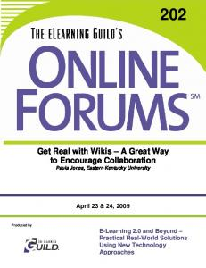 Get Real with Wikis A Great Way to Encourage Collaboration Paula Jones, Eastern Kentucky University