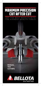 GET THE BEST RESULTS WITH THE HIGHEST QUALITY TOOLS MANUAL TILE CUTTERS