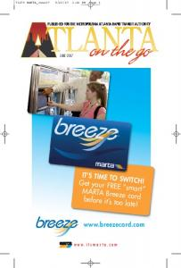 Get your FREE smart MARTA Breeze card before it s too late! IT S TIME TO SWITCH!   JUNE 2007