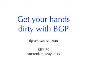 Get your hands dirty with BGP