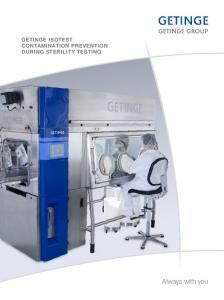 GETINGE ISOTEST CONTAMINATION PREVENTION DURING STERILITY TESTING. Always with you