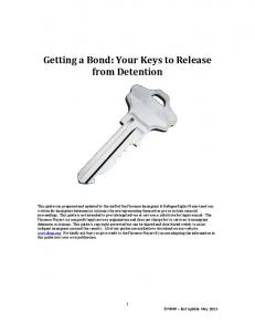 Getting a Bond: Your Keys to Release from Detention