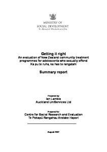 Getting it right An evaluation of New Zealand community treatment programmes for adolescents who sexually offend Ka pu te ruha, ka hao te rangatahi
