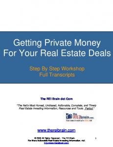 Getting Private Money For Your Real Estate Deals