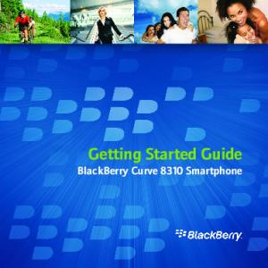Getting Started Guide BlackBerry Curve 8310 Smartphone