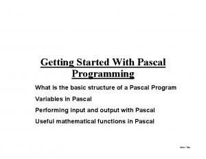 Getting Started With Pascal Programming