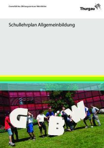 Gewerbliches Bildungszentrum Weinfelden. Schullehrplan Allgemeinbildung