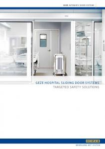 GEZE AUTOMATIC DOOR SYSTEMS GEZE HOSPITAL SLIDING DOOR SYSTEMS TARGETED SAFETY SOLUTIONS BEWEGUNG MIT SYSTEM