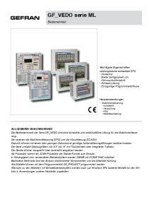 GF_VEDO serie ML. Die Bedienterminals der Serie GF_VEDO sind eine kompakte und wirtschaftliche Lösung für die Maschinensteuerung