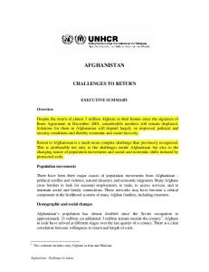 GHANISTAN CHALLENGES TO RETURN AFGHANISTAN CHALLENGES TO RETURN EXECUTIVE SUMMARY