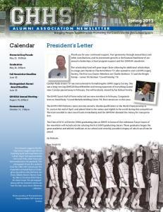 GHHS. Calendar. President s Letter. Spring 2013 ALUMNI ASSOCIATION NEWSLETTER