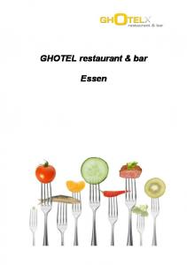 GHOTEL restaurant & bar. Essen