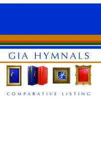 GIA HYMNALS COMPARATIVE LISTING