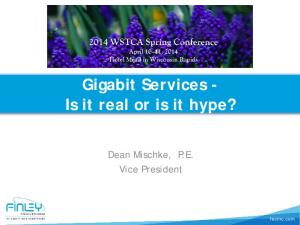 Gigabit Services - Is it real or is it hype?