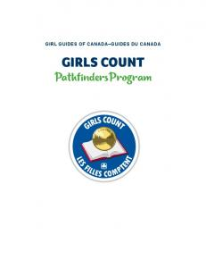 GIRL GUIDES OF CANADA GUIDES DU CANADA. GIRLS COUNT PathfindersProgram