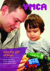 Give the gift of hope. Remember YMCA in your Will to help build a better future