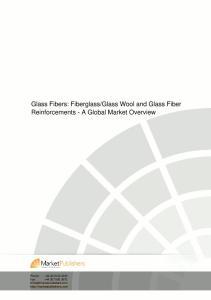 Glass Wool and Glass Fiber Reinforcements - A Global Market Overview