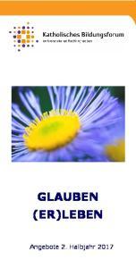 GLAUBEN (ER)LEBEN Angebote 2. Halbjahr 2017