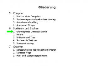 Gliederung. 5. Compiler. 6. Sortieren und Suchen. 7. Graphen