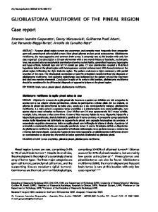 GLIOBLASTOMA MULTIFORME OF THE PINEAL REGION