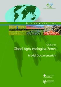 Global Agro-ecological Zones. Model Documentation. GAEZ ver 3.0. GAEZ 2009 Global Agro-ecological Zones