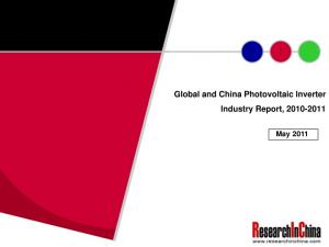 Global and China Photovoltaic Inverter Industry Report, May 2011