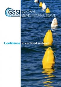 GLOBAL BENCHMARK TOOL. Confidence in certified seafood