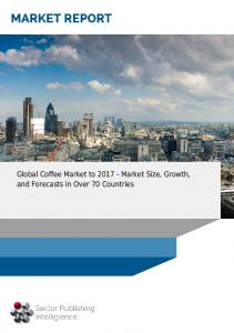 Global Coffee Market to Market Size, Growth, and Forecasts in Over 70 Countries