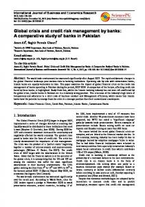 Global crisis and credit risk management by banks: A comparative study of banks in Pakistan