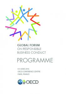 GLOBAL FORUM ON RESPONSIBLE BUSINESS CONDUCT PROGRAMME 8-9 JUNE 2016 OECD CONFERENCE CENTRE PARIS, FRANCE