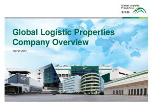 Global Logistic Properties Company Overview. March 2015