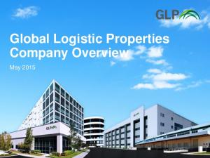 Global Logistic Properties Company Overview. May 2015