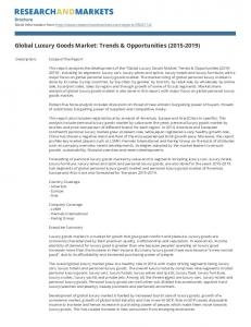 Global Luxury Goods Market: Trends & Opportunities ( )