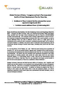 Global Partners SillaJen, Transgene and Lee s Pharmaceutical Confirm Clinical Development Plan for Pexa-Vec