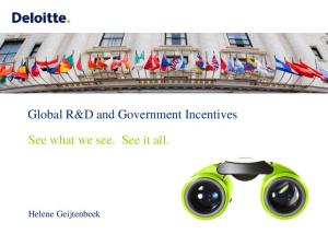 Global R&D and Government Incentives. See what we see. See it all. Helene Geijtenbeek