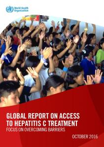 GLOBAL REPORT ON ACCESS TO HEPATITIS C TREATMENT