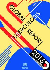 GLOBAL REPORT TUBERCULOSIS