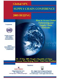 Global SPX SUPPLY CHAIN CONFERENCE 2005 BEIJING. How to Access Global Outsourcing and Supply Chain Networks