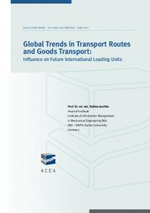 Global Trends in Transport Routes and Goods Transport: