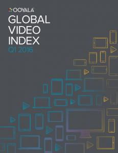 GLOBAL VIDEO INDEX Q1 2016