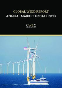 GLOBAL WIND REPORT ANNUAL MARKET UPDATE 2013