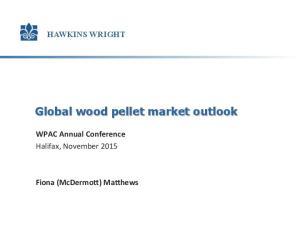 Global wood pellet market outlook
