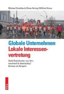 Globale Unternehmen Lokale Interessenvertretung