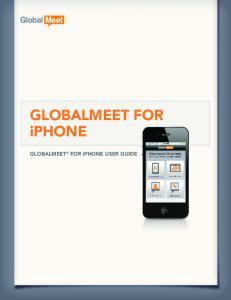 GLOBALMEET FOR iphone. GLOBALMEET FOR iphone USER GUIDE