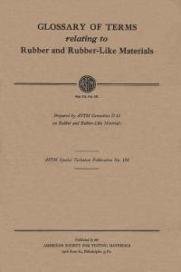 GLOSSARY OF TERMS relating to Rubber and Rubber-Like Materials