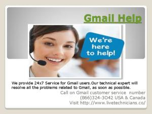 Gmai Support Number. Our services for Gmail. Gmail Account Modifications. Gmail Account Recovery. Gmail Account Security. Gmail Password Issues